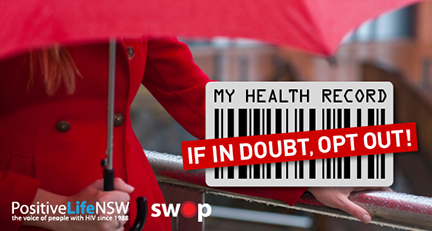 My Health Record - if in doubt, opt out!